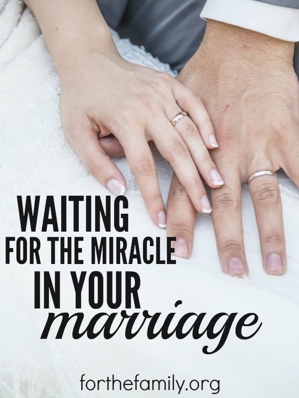 Are you waiting for a miracle in your marriage? For your spouse to change, for your circumstances to improve, for God to intervene? Here's how to wait well.