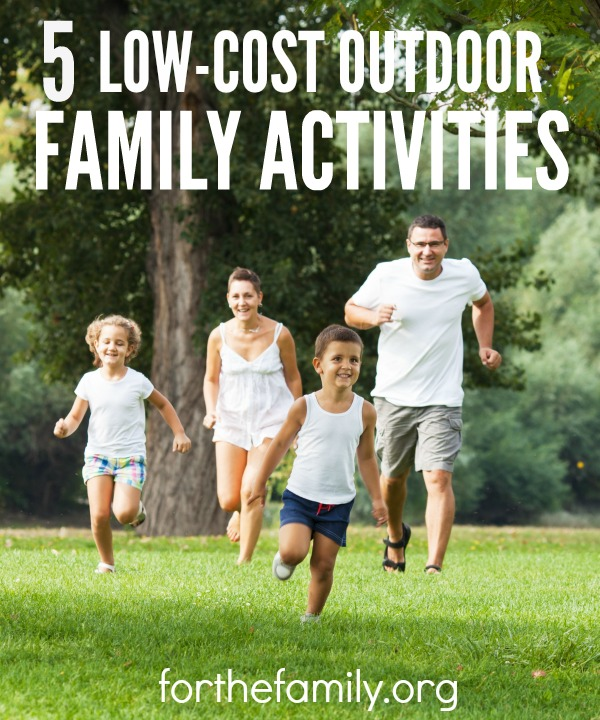 5 Low Cost Outdoor Family Activities