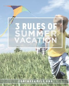3 Rules of Summer Vacation