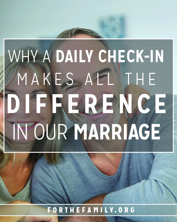 Why a Daily Check-In Makes All the Difference in Our Marriage