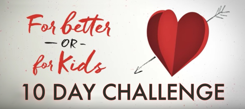 Looking for a fun way to grow closer to your spouse? We are soooo THRILLED to officially invite you and your spouse to join us for a FREE marriage challenge as we learn more about loving our spouse with kids in the house ----from us to you!! Did I mention it's FREE? It is.10 days, 10 videos. We share some funny stories, biblical insight and practical help, as well as daily challenges for you and your spouse to discuss together. Check out all the details here-->>