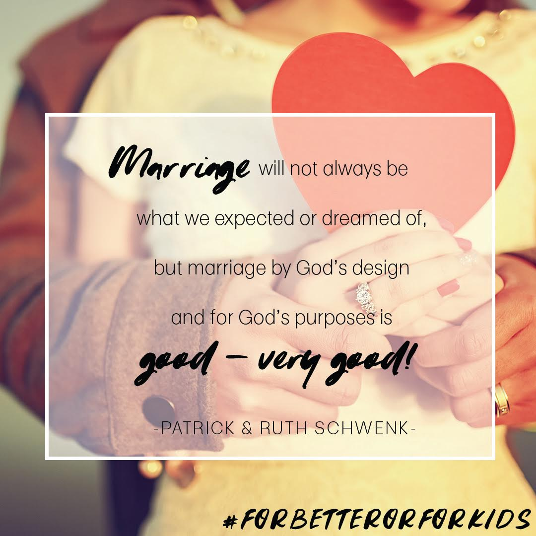 Marriage never turns out quite like we imagined and sometimes it can be messy, but it is good. We know, that like us, you want to keep your vow to love your spouse with kids in the house! Grab your copy of For Better or For Kids today!