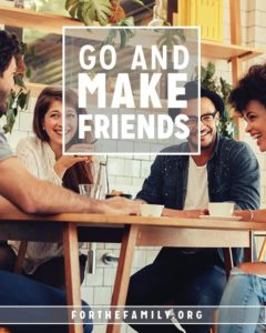 Go and Make….Friends