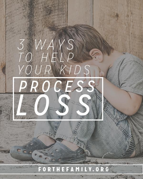 Have your children suffered loss? Even transitions like moving to a new house can feel  big and hard on our kids. Here are meaningful ways to help your children through the process of grief or change.