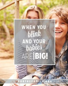 When You Blink and Your Babies are Big (On Embracing a New Season)