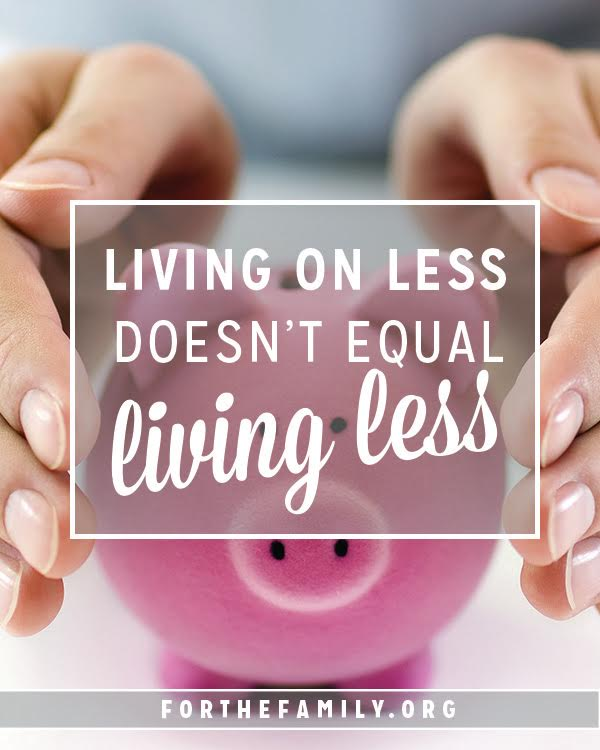 "Do you struggle with finances in your marriage? Does it seem like things would be better if you just had a bit more? Do you wish you could give your kids better ""stuff""? Come and find out how we discovered that living on less doesn't always equal ""living less""....."