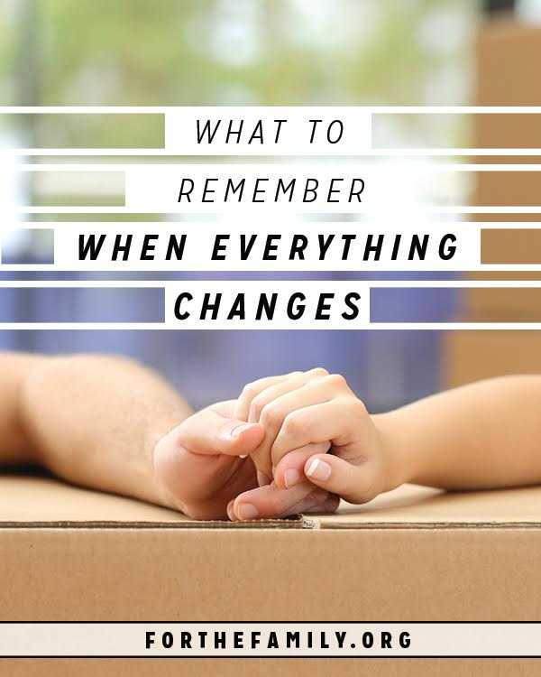 Change inevitably comes into all of our lives at some point. Although it can be good at times, that doesn't make change any easier. Here is one thing to remember when everything changes.....