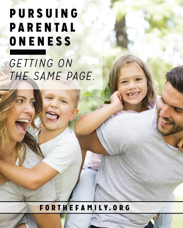 Pursuing Parental Oneness: Getting On The Same Page