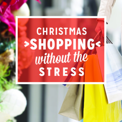 Christmas Shopping Without the Stress