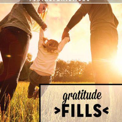 Gratitude Fills