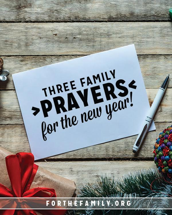 What is carrying your family into the new year? You may be riding wonderful successes or begging God for strength to move forward, but whatever your circumstance, prayer can be a tool to shape your family in 2017.