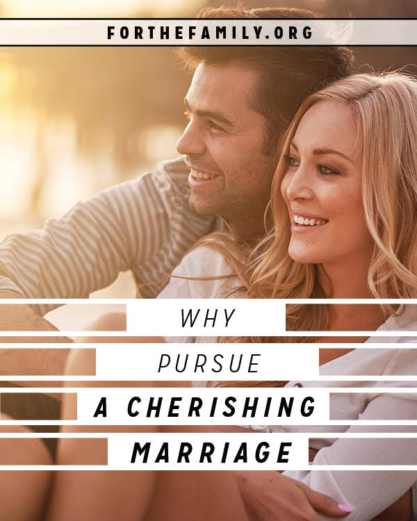 "We may ""fall"" in love, but we must choose to cherish. Do you cherish your spouse? Let's pursue how to make them feel adored, valued and affirmed..."