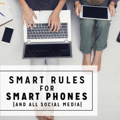 Smart Rules for Smartphones {and all social media}