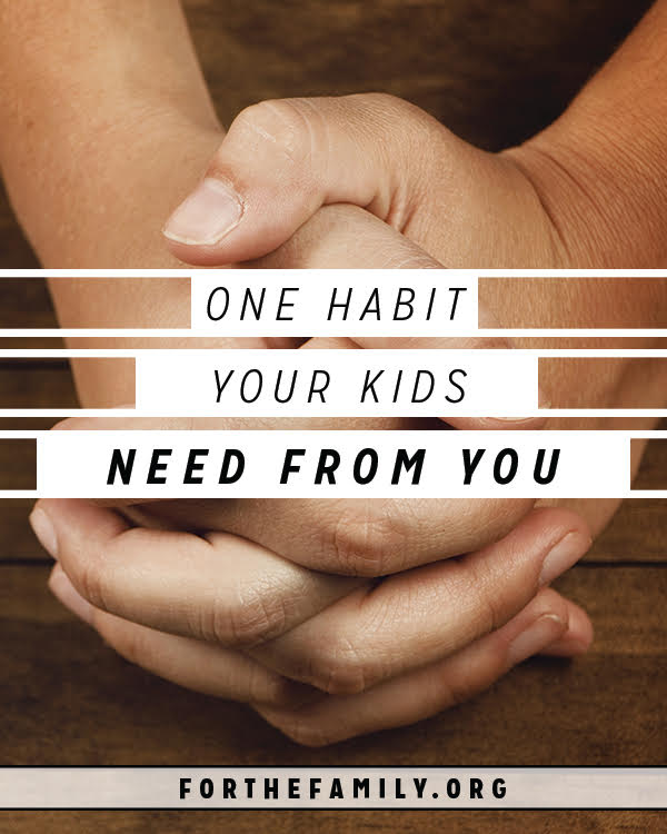 Our kids learn by watching us. The rhythms of our home, the culture of pour family life, and the things that matter most to us become a part of who they are and how they live as adults. That's why you need to know that this one habit, must be learned by them. If nothing else, this is the trait you need to model for them.