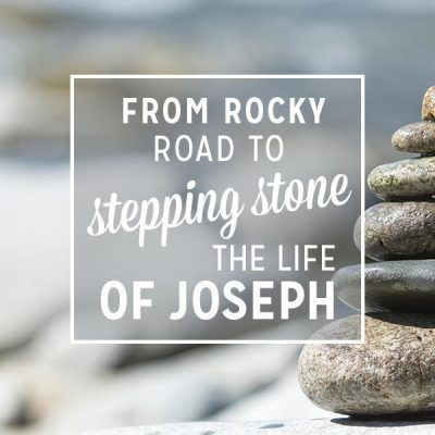 From Rocky Road to Stepping Stone, The Life of Joseph