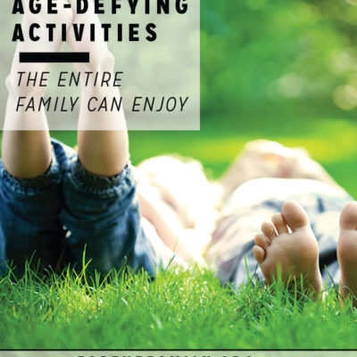 3 Age-Defying Activities the Entire Family Can Enjoy
