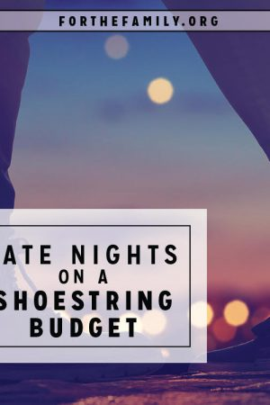 Date Nights on a Shoestring Budget