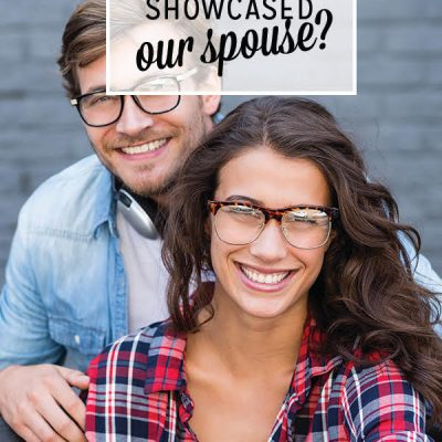 What if we showcased our spouse?