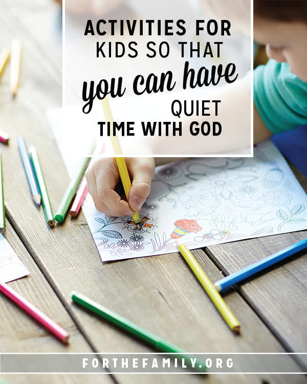 Do you have time alone with God each day? Quiet time might seem impossible with small children nearby, but these activities will engage them independently, so that you can soak up God's word and model what it looks like to have a relationship with Jesus.