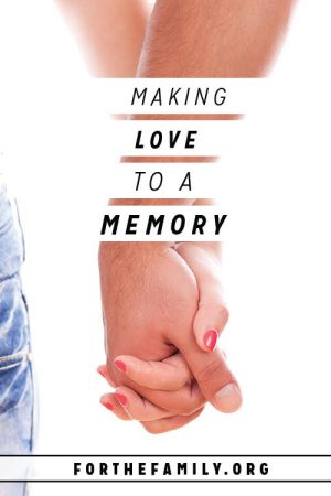 Making Love to a Memory