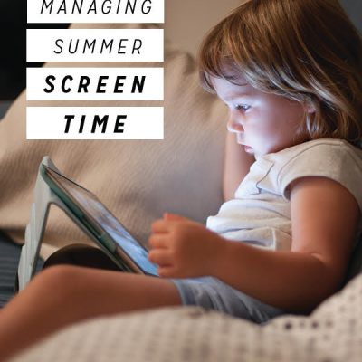 Managing Summer Screen Time