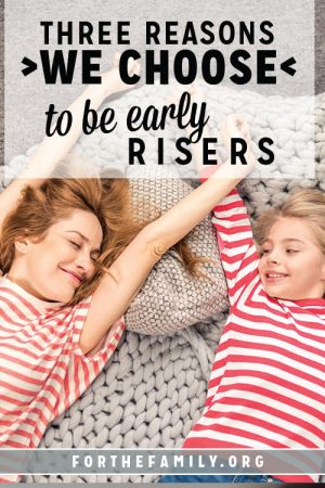 3 Reasons We Choose to Be Early Risers