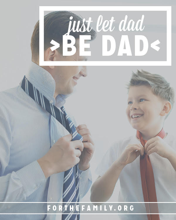 Have you noticed that moms and dads parent.... differently? Don't miss the gift your husband brings to your children by expectations that your parenting will always look the same. Instead, encourage him with these words.