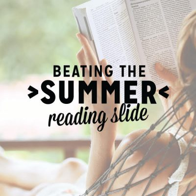 Beating the Summer Reading Slide