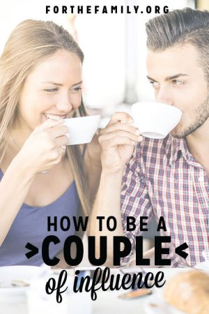 How to Be a Couple of Influence