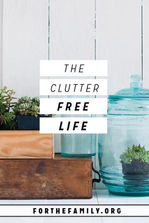 The Clutter Free Life