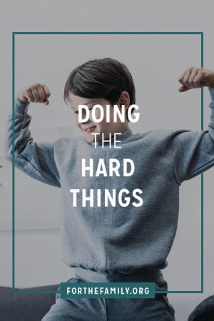 Doing The Hard Things