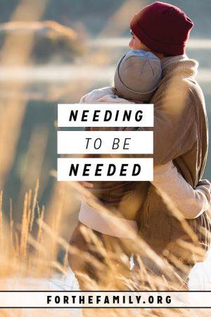 Needing to Be Needed