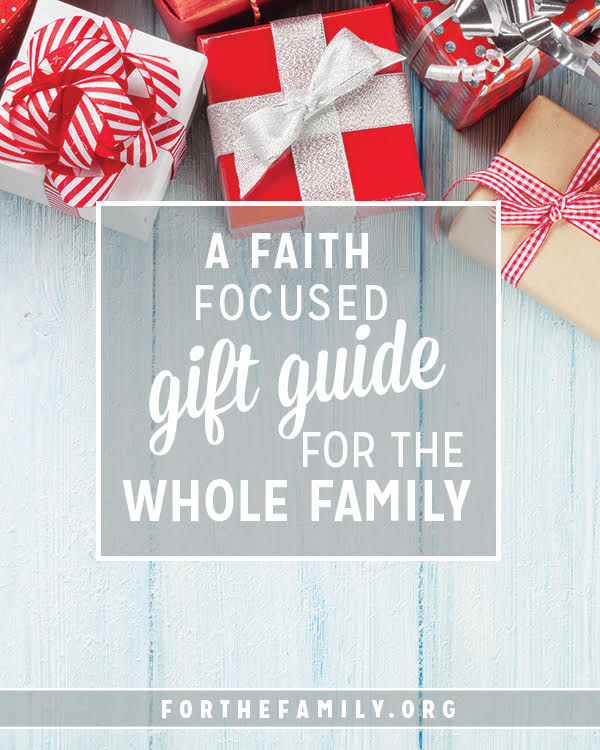 A Faith-Focused Gift Guide for the whole Family - for the family