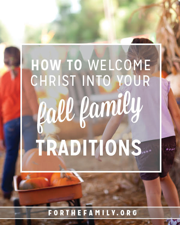 Traditions are wonderful, but traditions that also teach our kids about the truths of God and his kingdom? Those are special! Here are a few of our favorites to help you share about Christ with your family into this fall season.