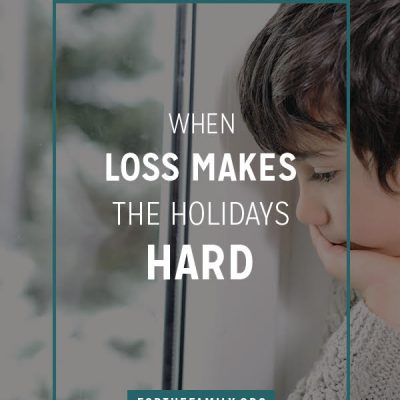 When Loss Makes the Holidays Hard