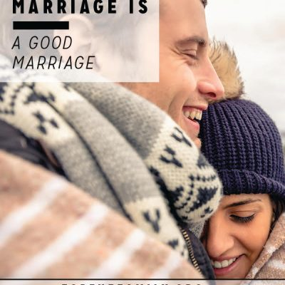 A Good Marriage is a Good Marriage