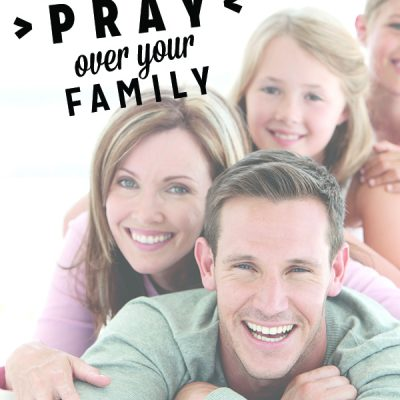5 Prayers to Pray over your Family