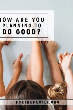 How Are You Planning to Do Good?