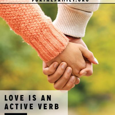 Love Is an Active Verb {and what it isn't}