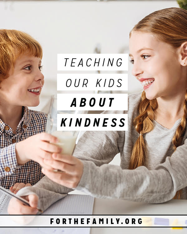 We want our kids to be kind, but why is teaching it to them so hard? Today, let's remember the core truths we need to teach our children about the kindness of God so that his love will spill out from their own.