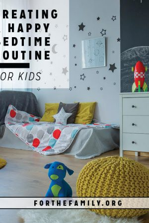 Creating a Happy Bedtime Routine for Kids