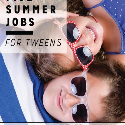 Five Summer Jobs for Tweens