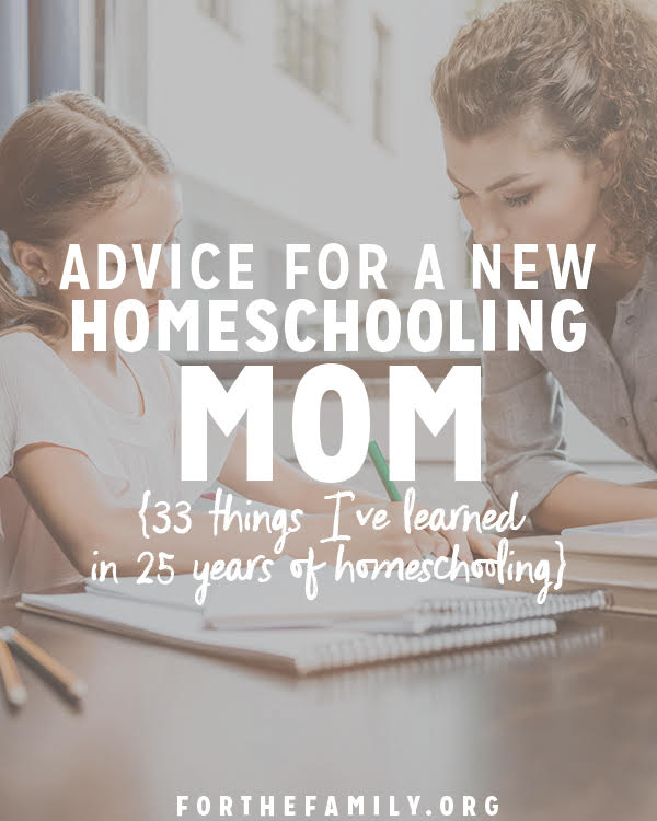 Thinking of homeschooling or embarking on the journey already? You will definitely need encouragement and wisdom to keep going strong! Here's some of the best advice we've heard: what a veteran mom wishes she'd known when she started over 25 years ago!