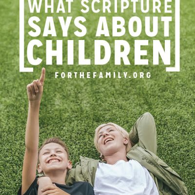 What Scripture Says about Children