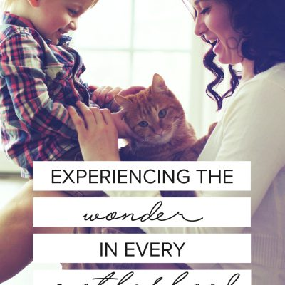 Experiencing the Wonder in Every Motherhood Milestone