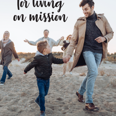 10 Family Resolutions for Living on Mission