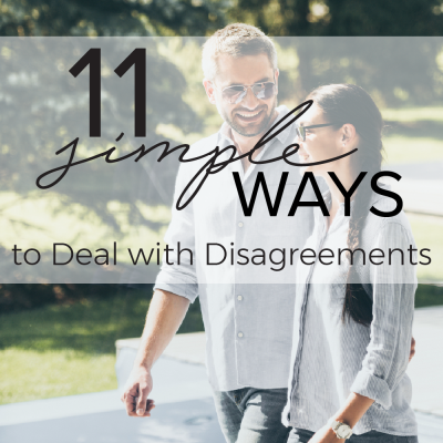 11 Simple Ways to Deal with Disagreements