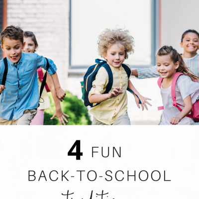 Four Fun Back-to-School Traditions