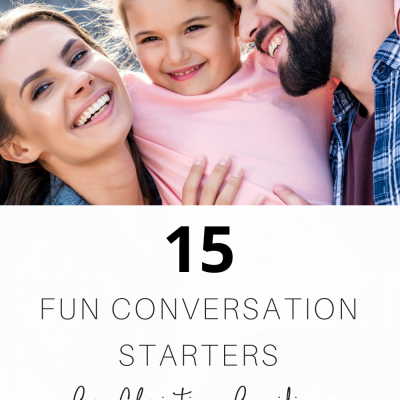 15 Fun Conversation Starters for Christian Families