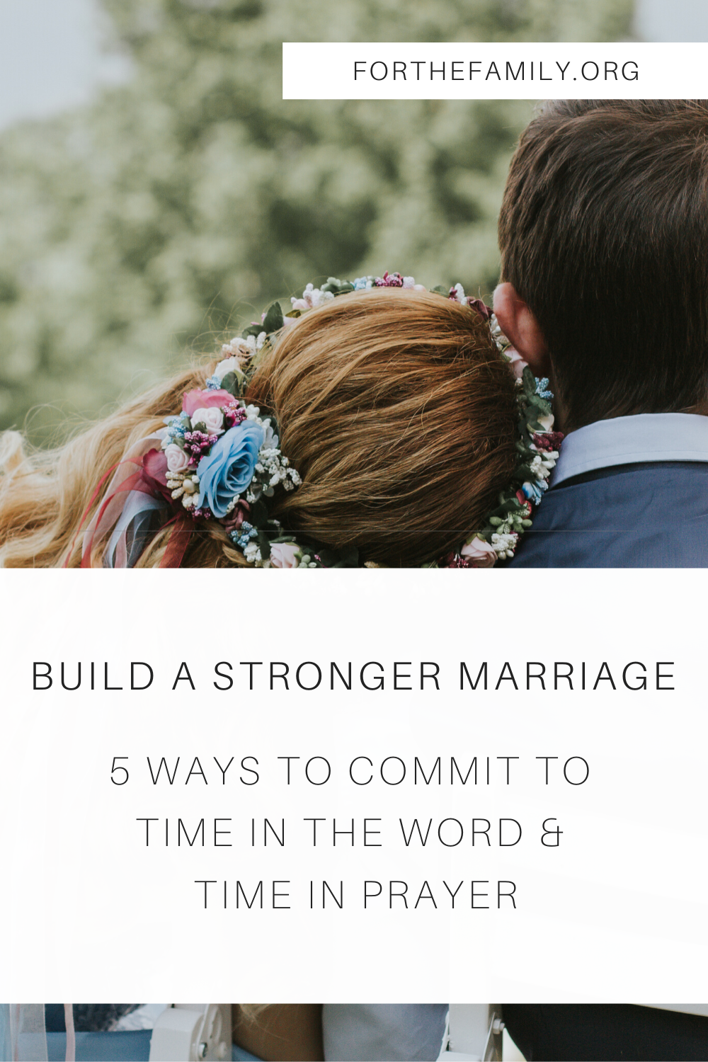 Healthy communication in marriage takes work – a lot of work! And, even with good intentions, our relationship with our spouse can easily take a backseat behind parenting, work, running a house, and life. Here are five SIMPLE ways to build a stronger marriage...starting today!
